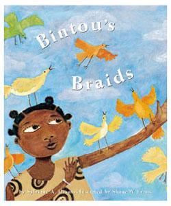 Bintou's Braids by Sylviane Diouf