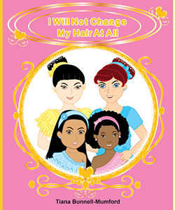 """""""I Will Not Change My Hair At All,"""" New Children's Book We Love"""