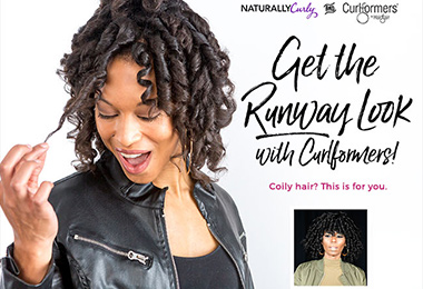 Calling Type 4s: Get a Runway Inspired Look with Curlformers