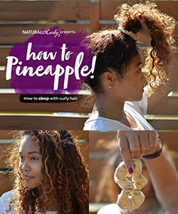 The Pineapple Method for Natural Hair | Tutorial